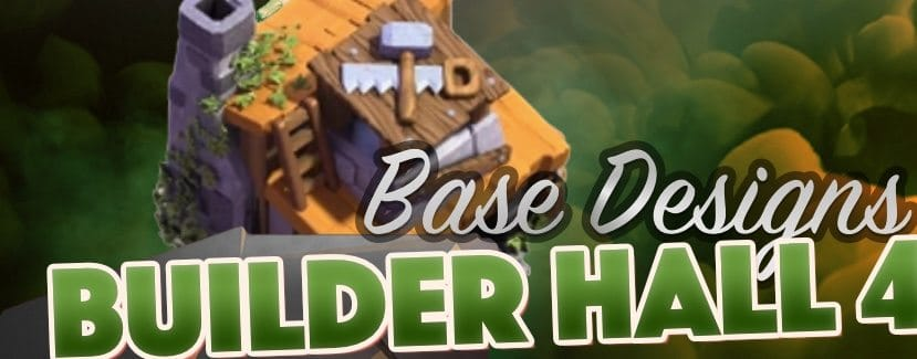 the best builder hall 4 base layouts